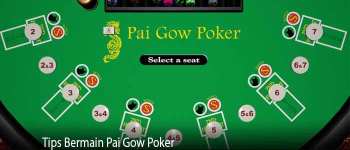 Tips Bermain Pai Gow Poker